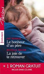 Télécharger le livre :  Le bonheur d'un père - La joie de te retrouver - L'éclat de tes yeux bleus