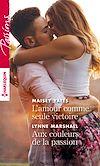 Téléchargez le livre numérique:  L'amour comme seule victoire - Aux couleurs de la passion