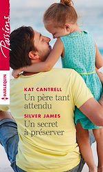 Télécharger le livre :  Un père tant attendu - Un secret à préserver