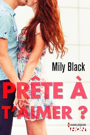 Téléchargez le livre :  Prête à t'aimer ?