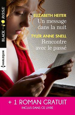 Télécharger le livre :  Un message dans la nuit - Rencontre avec le passé - L'emprise du soupçon
