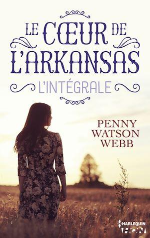 Téléchargez le livre :  Le coeur de l'Arkansas - L'intégrale