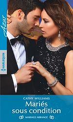 Télécharger le livre :  Mariés sous condition