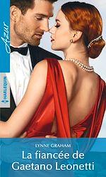 Télécharger le livre :  La fiancée de Gaetano Leonetti