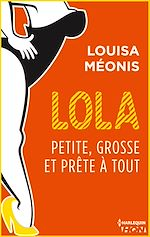 Télécharger le livre :  Lola S2.E3 - Petite, grosse et prête à tout