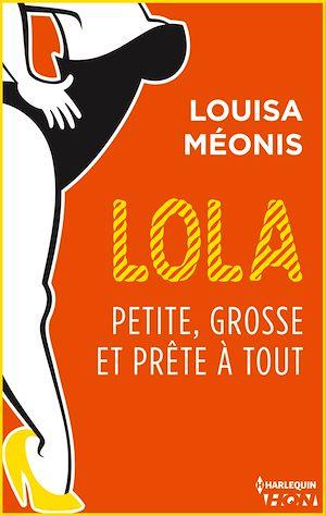 Téléchargez le livre :  Lola S2.E3 - Petite, grosse et prête à tout