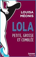 Télécharger le livre :  Lola S2.E4 - Petite, grosse et comblée