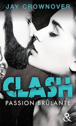 Télécharger le livre :  Clash T1 : Passion brûlante