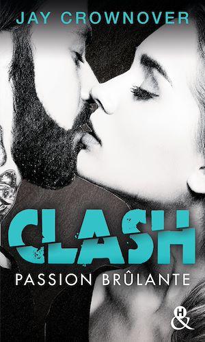 Téléchargez le livre :  Clash T1 : Passion brûlante