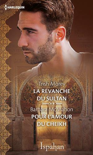 Téléchargez le livre :  La revanche du sultan - Pour l'amour du cheikh