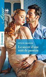 Télécharger le livre :  Le secret d'une nuit de passion