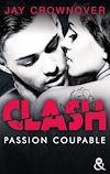 Téléchargez le livre numérique:  Clash T2 : Passion coupable