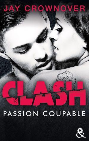 Téléchargez le livre :  Clash T2 : Passion coupable