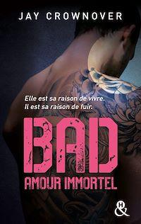 Télécharger le livre : Bad - T4 Amour immortel