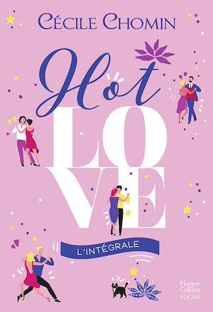Téléchargez le livre :  Hot Love l'intégrale