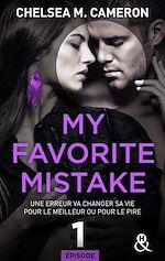 Télécharger le livre :  My favorite mistake - Episode 1