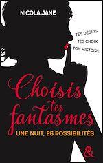Télécharger le livre :  Choisis tes fantasmes