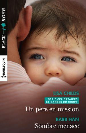Téléchargez le livre :  Un père en mission - Sombre menace