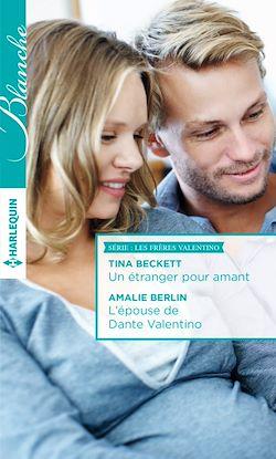 Télécharger le livre :  Un étranger pour amant - L'épouse de Dante Valentino