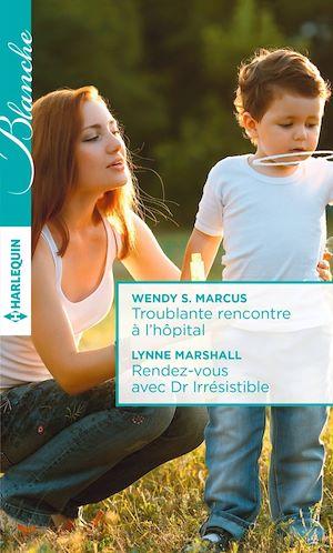 Téléchargez le livre :  Troublante rencontre à l'hôpital - Rendez-vous avec Dr Irrésistible