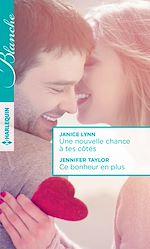 Télécharger le livre :  Une nouvelle chance à tes côtés - Ce bonheur en plus