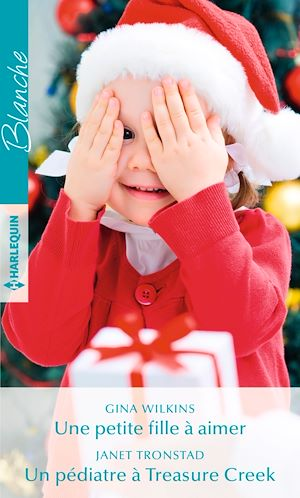 Téléchargez le livre :  Une petite fille à aimer - Un pédiatre à Treasure Creek