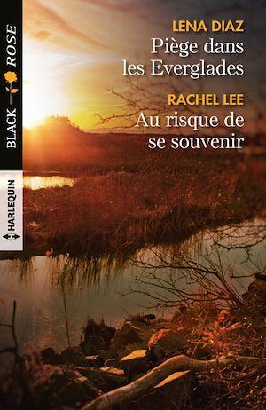 Téléchargez le livre :  Piège dans les Everglades - Au risque de se souvenir