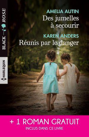Téléchargez le livre :  Des jumelles à secourir - Réunis par le danger - Attirance sous tension