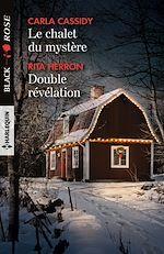 Télécharger le livre :  Le chalet du mystère - Double révélation