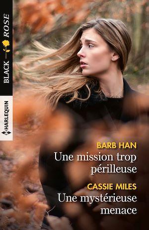 Téléchargez le livre :  Une mission trop périlleuse - Une mystérieuse menace