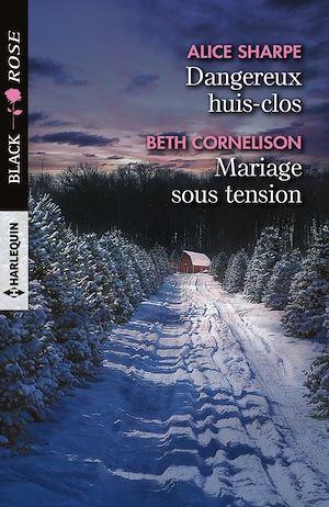 Téléchargez le livre :  Dangereux huis-clos - Mariage sous tension