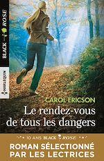Télécharger le livre :  Le rendez-vous de tous les dangers