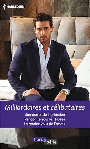Téléchargez le livre :  Milliardaires et célibataires