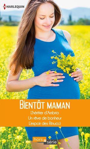 Téléchargez le livre :  Bientôt maman
