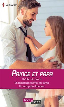 Télécharger le livre :  Prince et papa