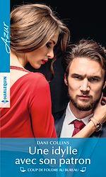 Télécharger le livre :  Une idylle avec son patron