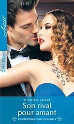 Télécharger le livre :  Son rival pour amant
