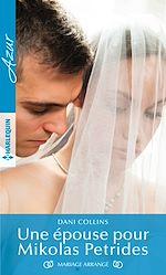 Télécharger le livre :  Une épouse pour Mikolas Petrides