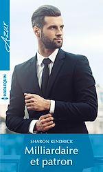 Télécharger le livre :  Milliardaire et patron