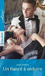 Télécharger le livre :  Un fiancé à séduire