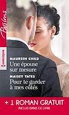Téléchargez le livre numérique:  Une épouse sur mesure - Pour te garder à mes côtés - Un parfum d'interdit