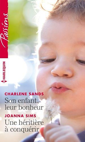 Téléchargez le livre :  Son enfant, leur bonheur - Une héritière à conquérir
