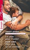 Téléchargez le livre numérique:  Un père pour Hunter - Bien plus qu'un mariage