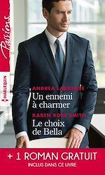 Télécharger le livre :  Un ennemi à charmer - Le choix de Bella - L'héritier des Sandrelli