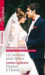 Télécharger le livre :  Un inconnu pour époux - Passion à Hawaï