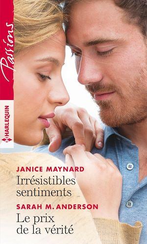 Téléchargez le livre :  Irrésistibles sentiments - Le prix de la vérité