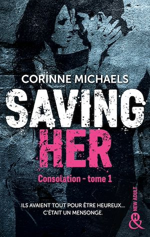 Téléchargez le livre :  Saving Her