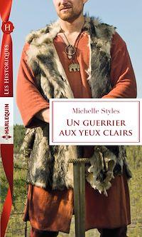 Télécharger le livre : Un guerrier aux yeux clairs