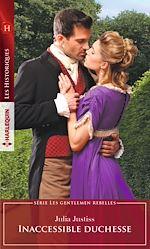 Télécharger le livre :  Inaccessible duchesse