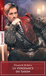 Télécharger le livre :  La vengeance du Saxon